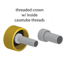 threaded-crown-with-inside-casetube-threads